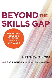 A book by Hora and colleagues detailing their research is being published by Harvard Education Press.